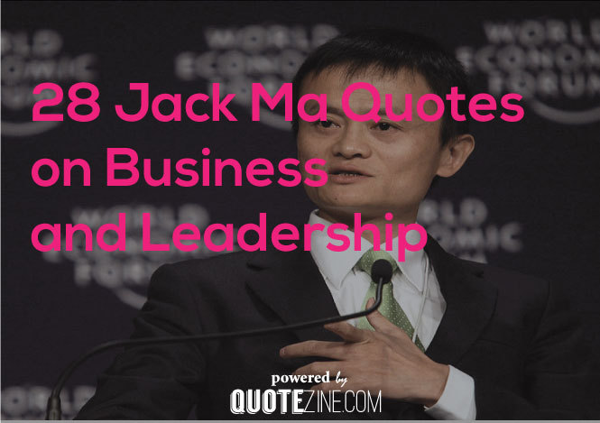 "alt=""jack ma 20 best quotes"""